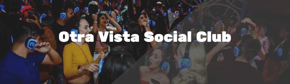 Otra Vista Social Club silent disco London