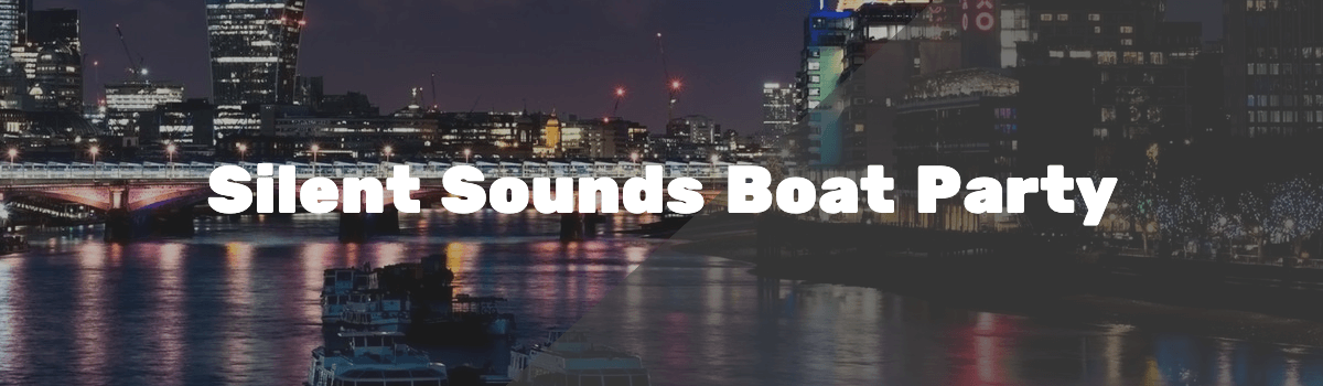 silent sounds boat party London