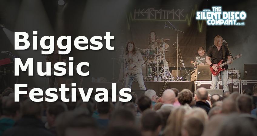 Biggest Music Festivals Around The World